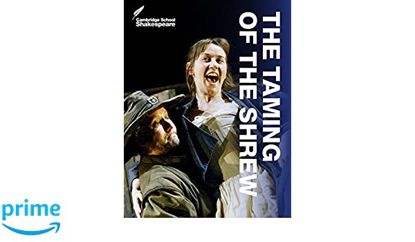 The Taming of the Shrew Cambridge School Shakespeare Paperback Book The Cheap