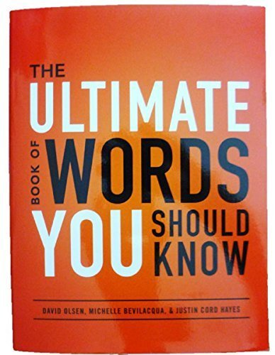 The Ultimate Book Of Words You Should Know By Michelle Bevilacqua