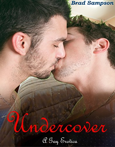 Download PDF Undercover - A Gay Erotica