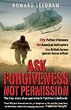 Ask Forgiveness Not Permission, Howard Leedham, 1903071674
