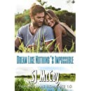 Dream Like Nothing's Impossible (Summer Lake Book 10)