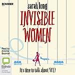 Invisible Women   Sarah Long