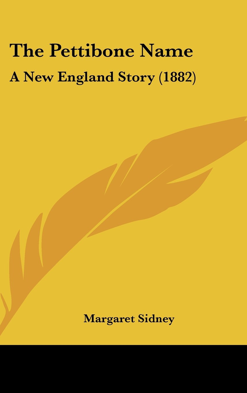 Download The Pettibone Name: A New England Story (1882) PDF
