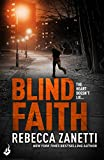 Front cover for the book Blind Faith (Sin Brothers Book 3) by Rebecca Zanetti