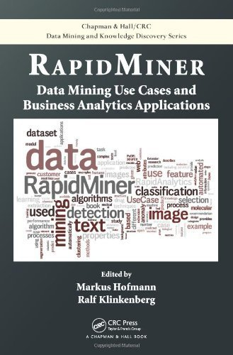 Data Mining Use Cases and Business Analytics Applications RapidMiner