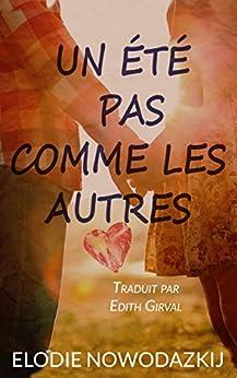 Un été pas comme les autres (Nick & Em t. 1) (French Edition) by [Nowodazkij, Elodie]