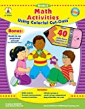 Math Activities Using Colorful Cut-Outs, Joyce Kohfeldt and Johnny Warrick, 1600220479