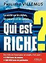 Qui est riche ?: La vérité sur les riches, les pauvres et les autres... par Villemus