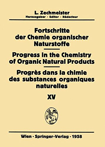 Fortschritte der Chemie organischer Naturstoffe / Progress in the Chemistry of Organic Natural Products / Progrès dans l