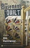 quilt book fiction - The Basement Quilt (Colebridge Community)