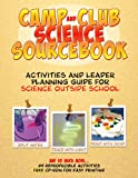 Camp and Club Science Sourcebook, Susan Hershberger and Lynn Hogue, 1883822483