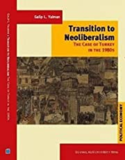 Transition to Neoliberalism The Case of Turkey in 1980's