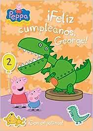 Feliz cumpleaños George! Peppa Pig. Actividades : Incluye ...