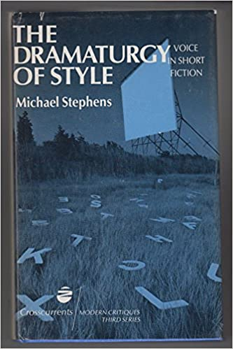 The dramaturgy of style: voice in short fiction