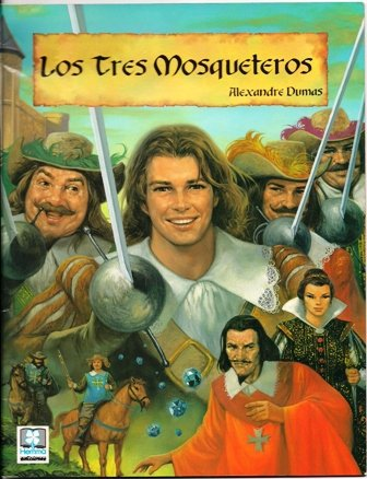 Los Tres Mosqueteros (Spanish Edition) Alejandro Dumas
