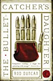 Bullet-Catcher's Daughter: The Fall of the Gas-Lit Empire Book One: 1