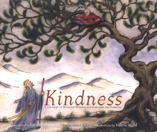 Kindness: A Treasury of Buddhist Wisdom for Children and Parents (The Little Light of Mine Series)