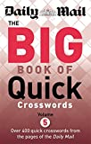 Daily Mail The Big Book of Quick Crosswords Volume 5 (The Daily Mail Puzzle Books)