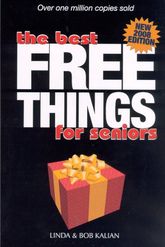 Download Best Free Things for Seniors - New 2008 Edition ebook