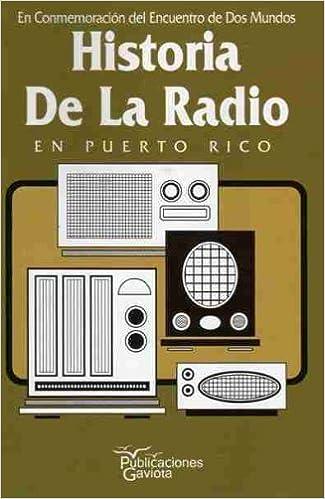 Historia de la radio en Puerto Rico by José Luis Torregrosa (2000-01-01)