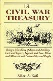 A Civil War Treasury, Albert A. Nofi, 0938289128