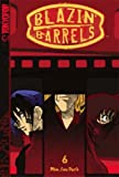 img - for Blazin Barrels 6 (Blazin' Barrels) (v. 6) by Min-Seo Park (2006) Paperback book / textbook / text book