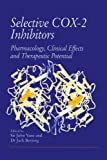 Selective COX-2 Inhibitors : Pharmacology, Clinical Effects and Therapeutic Potential, , 940106041X