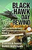 Spy Thriller: Black Hawk Day Rewind: An action-packed spy thriller (Mark Savannah Espionage Series Book 1)