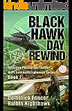 Spy Thriller: Black Hawk Day Rewind: An action packed spy thriller (Mark Savannah Espionage Series Book 1)