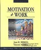 Motivation at Work, Miskell, Jane R. and Miskell, Vincent, 1556238681