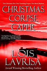 Christmas Corpse Caper: Short Story, Mystery, Suspense (LIQUID LIES prequel)