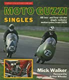 Moto Guzzi singles: All two- and four-stroke single-cylinder motorcycles from 1920 (Osprey collector's library)