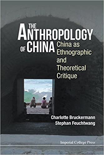 The anthropology of china china as ethnographic and theoretical the anthropology of china china as ethnographic and theoretical critique charlotte bruckermann stephan feuchtwang 9781783269839 amazon books fandeluxe Gallery