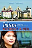 img - for Islam Without a Veil: Kazakhstan's Path of Moderation by Claude Salhani (2011-06-01) book / textbook / text book