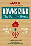 img - for Downsizing The Family Home: What to Save, What to Let Go (Downsizing the Home) book / textbook / text book