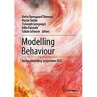 Modelling Behaviour: Design Modelling Symposium 2015