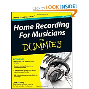 Home Recording For Musicians For Dummies (For Dummies (Lifestyles Paperback)) Jeff Strong