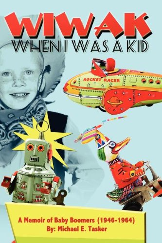 WIWAK When I Was A Kid ebook