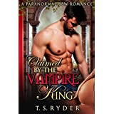 ROMANCE: PARANORMAL ROMANCE: Claimed by the Vampire King (Alpha BBW Billionaire Pregnancy Romance) (Paranormal Fantasy Young Adult Romance)