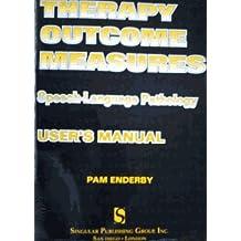 Therapy Outcome Measures: Speech-Language Pathology