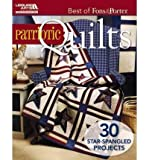 Best of Fons & Porter: Patriotic Quilts (Best of Fons & Porter) (Paperback) - Common
