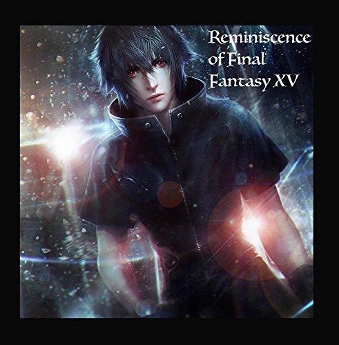 Reminiscence of Final Fantasy XV