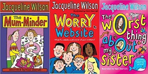 Sisters and Stars 3 Book Collection: The Worry Website, The Worst Thing About My Sister, The Mum-Minder by Jacqueline Wilson (6-Jul-1905) Paperback (Jacqueline Wilson The Worst Thing About My Sister)