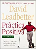 Practica Positiva (Spanish Edition)