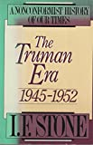 img - for The Truman Era, 1945-1952: A Nonconformist History of Our Times book / textbook / text book
