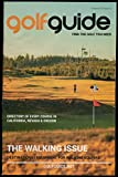 Golf Guide Volume 19 Issue 2 - Find The Golf You Need - Directory Of Every Course In California, Nevada & Oregon