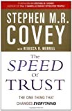 img - for The Speed of Trust: The One Thing That Changes Everything by Covey, Stephen M. R. (2006) Paperback book / textbook / text book