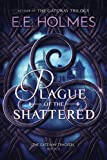 Plague of the Shattered (The Gateway Trackers Book 2)