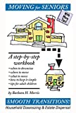 img - for Moving for Seniors: A Step-by-Step Workbook book / textbook / text book