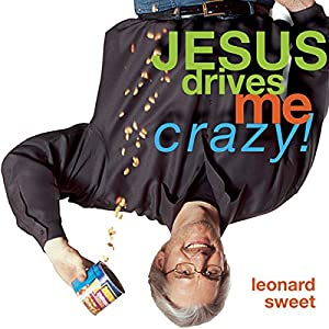 Jesus Drives Me Crazy! Audiobook